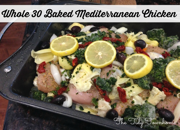 Whole 30 Baked Mediterranean Chicken